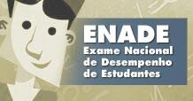 ENADE - Exame Nacional de Desempenho de Estudantes