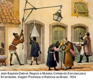 Jean Baptiste Debret, Negros e mulatos coletando esmolas, Viagem Pitoresca e histórica ao Brasil, 1834