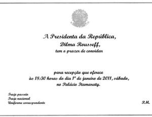Convite para o coquetel da posse com o termo presidenta, como Dilma prefere ser chamada