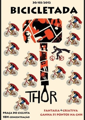 Cartaz da &#34;bicicletada Thor&#34;; evento do movimento Massa Cr&#237;tica acontece sexta (30) em SP