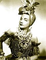 Carmen Miranda foi em sua época um dos maiores salários de Hollywood