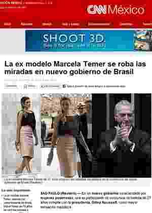 """Site da """"CNN México"""" é um dos veículos que repercutiram o sucesso de Marcela Temer - CNN México/Reprodução"""